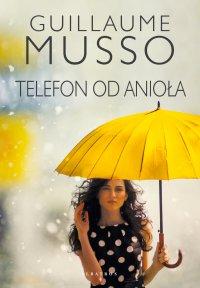 Telefon od anioła - Guillaume Musso - ebook