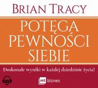 Potęga pewności siebie - Brian Tracy - audiobook