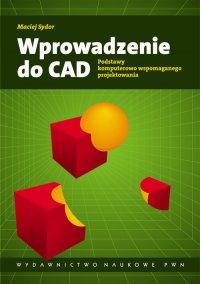 Wprowadzenie do CAD - Maciej Sydor - ebook