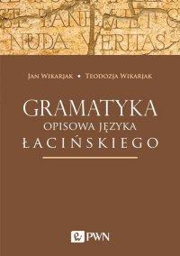 Gramatyka opisowa języka łacińskiego - Jan Wikarjak - ebook