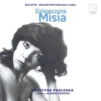 Dziewczyna Misia - Klaudia Iwanicka - audiobook