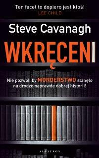 Wkręceni - Steve Cavanagh - ebook