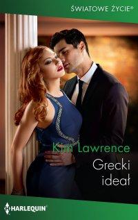 Grecki ideał - Kim Lawrence - ebook
