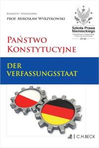 Państwo konstytucyjne. Der Verfassungsstaat - Mirosław Wyrzykowski - ebook