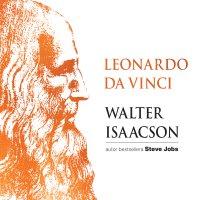 Leonardo da Vinci - Walter Isaacson - audiobook