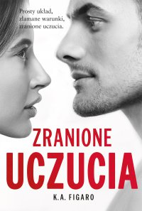 Zranione uczucia. Tom 2 - K.A. Figaro - ebook