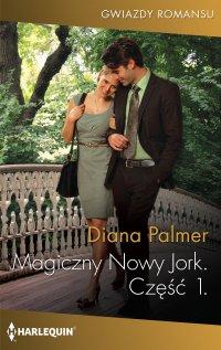 Magiczny Nowy Jork. Część Pierwsza - Diana Palmer - ebook