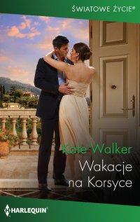 Wakacje na Korsyce - Kate Walker - ebook