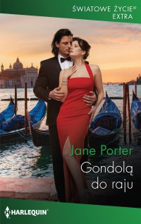 Gondolą do raju - Jane Porter - ebook