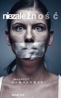 Niezależność - Maurycy Nowakowski - ebook