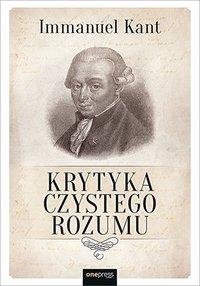 Krytyka czystego rozumu - Immanuel Kant - ebook