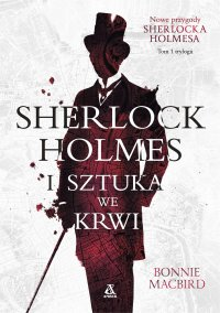 Sherlock Holmes i sztuka we krwi - Bonnie Macbird - ebook