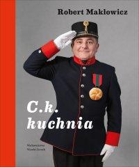 C.k. kuchnia - Robert Makłowicz - ebook