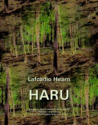 Haru - Lafcadio Hearn - ebook