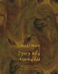 Żywy bóg. A Living God - Lafcadio Hearn - ebook