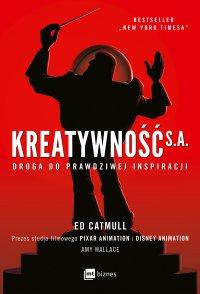 Kreatywność S.A. - Ed Catmull - ebook