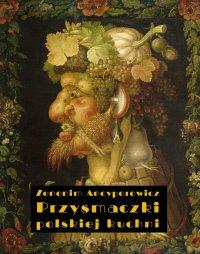 Przysmaczki polskiej kuchni - Zenonim Ancyporowicz - ebook