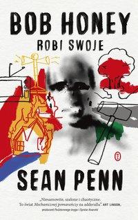 Bob Honey robi swoje - Sean Penn - ebook