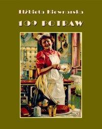 109 potraw - Elżbieta Kiewnarska - ebook