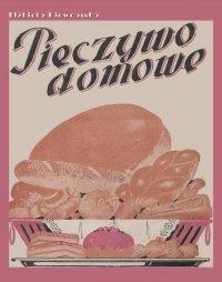 Pieczywo domowe - Elżbieta Kiewnarska - ebook