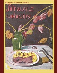 Potrawy z wołowiny - Elżbieta Kiewnarska - ebook