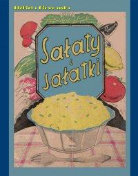 Sałaty i sałatki - Elżbieta Kiewnarska - ebook