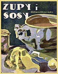 Zupy i sosy - Elżbieta Kiewnarska - ebook