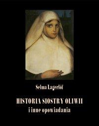 Historia siostry Oliwii i inne opowiadania