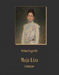 Maja Liza. Romans
