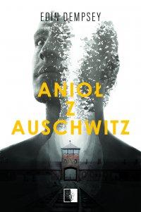 Anioł z Auschwitz - Eoin Dempsey - ebook