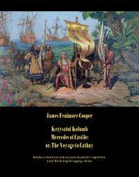 Krzysztof Kolumb. Mercedes of Castile: or, The Voyage to Cathay