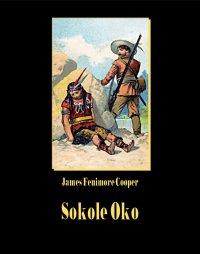 Sokole oko - James Fenimore Cooper - ebook