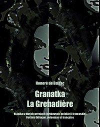 Granatka. La Grenadière - Honoré Balzac - ebook