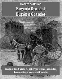Eugenia Grandet. Eugénie Grandet - Honoré de Balzac - ebook