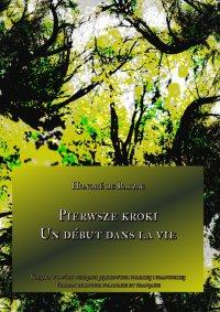 Pierwsze kroki. Un début dans la vie - Honoré de Balzac - ebook