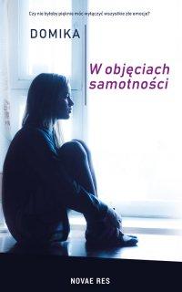 W objęciach samotności - Domika - ebook