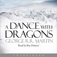 Dance With Dragons (A Song of Ice and Fire, Book 5) - George R.R. Martin - audiobook