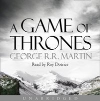 Game of Thrones (A Song of Ice and Fire, Book 1) - George R.R. Martin - audiobook