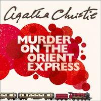 Murder on the Orient Express - Agatha Christie - audiobook