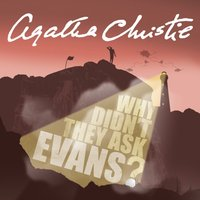 Why Didn't They Ask Evans? - Agatha Christie - audiobook