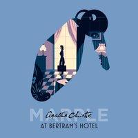 At Bertram's Hotel - Agatha Christie - audiobook