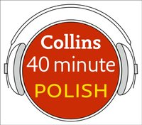 Polish in 40 Minutes: Learn to speak Polish in minutes with Collins - Collins Dictionaries - audiobook