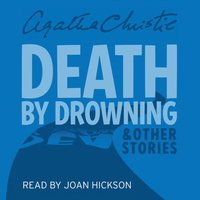 Death by Drowning: and other stories - Agatha Christie - audiobook