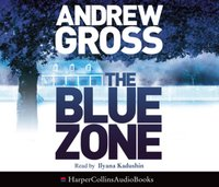 Blue Zone - Andrew Gross - audiobook