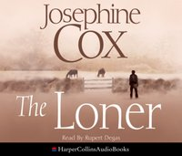 Loner - Josephine Cox - audiobook