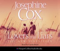 Lovers and Liars - Josephine Cox - audiobook