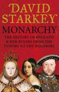 Monarchy - David Starkey - audiobook