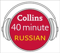 Russian in 40 Minutes: Learn to speak Russian in minutes with Collins - Collins Dictionaries - audiobook