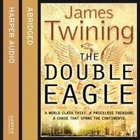 Double Eagle - James Twining - audiobook