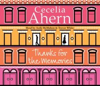 Thanks for the Memories - Cecelia Ahern - audiobook